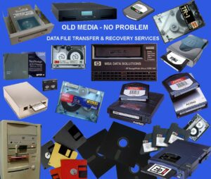 OLD MEDIA DATA FILE TRANSFER & RECOVERY SERVICES